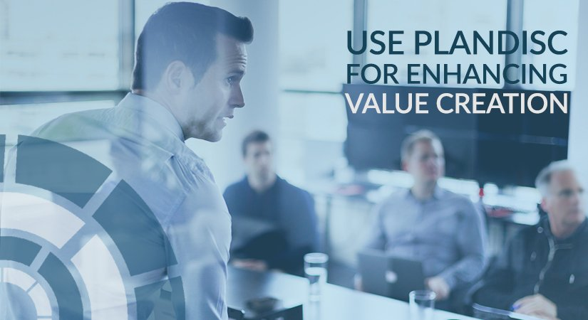 Value creation with the help of Plandisc