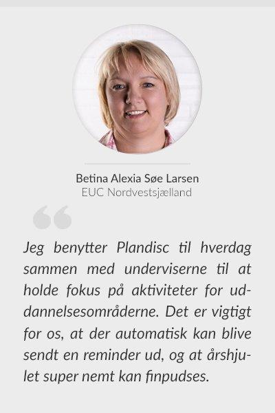 Betina Alexia Søe Larsen, Uddannelses koordinator