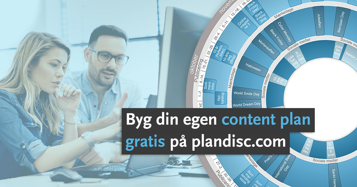 Byg content plan paa plandisc